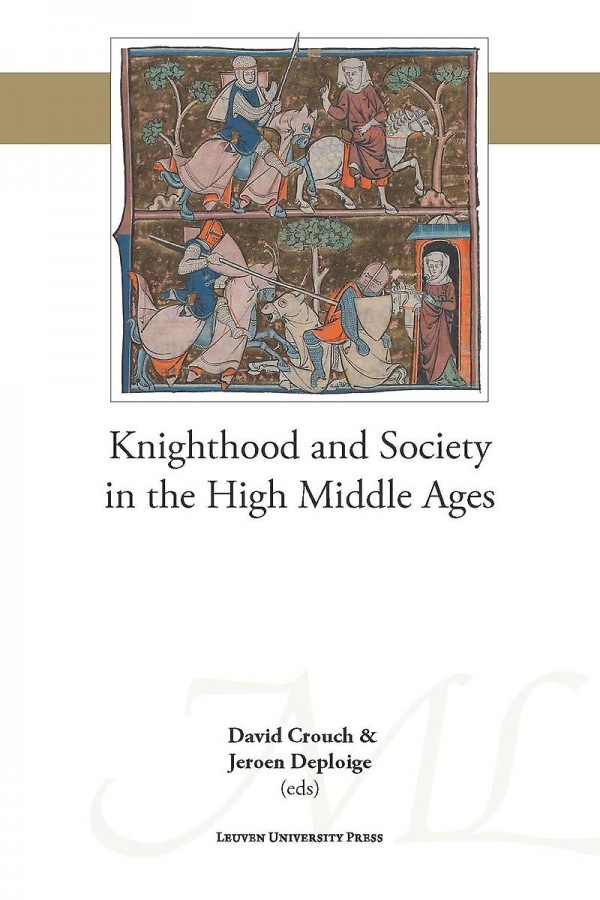 Knighthood and Society in the High Middle Ages