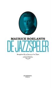 Maurice Roelants. De jazzspeler en andere verhalen