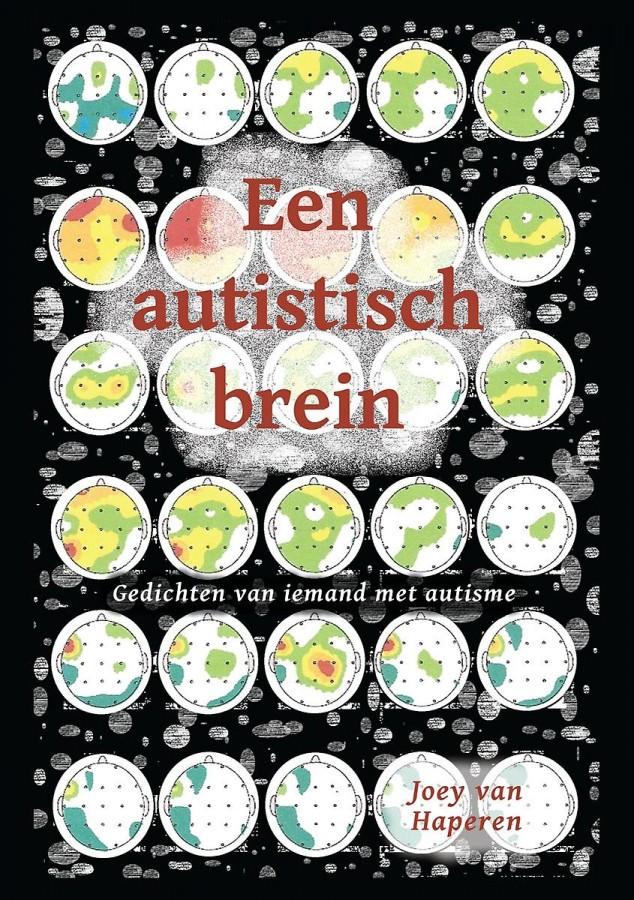 Een autistisch brein - Gedichten van iemand met autisme