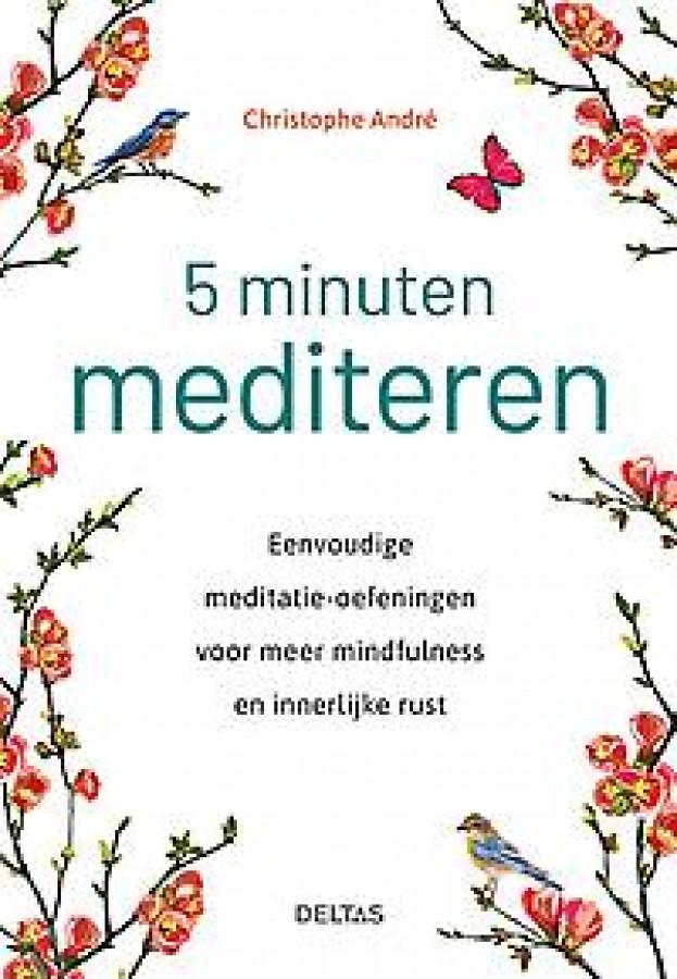 5 minuten mediteren
