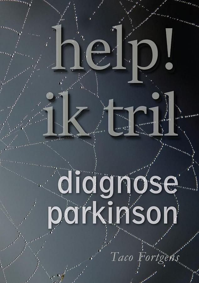 Help! Ik tril - Diagnose Parkinson