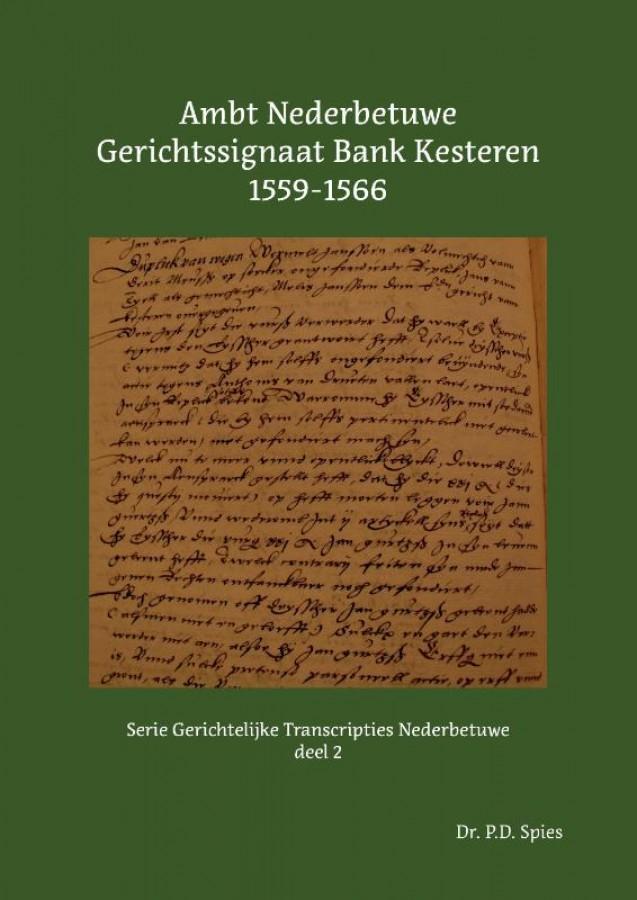 Ambt Nederbetuwe Gerichtssignaat Kesteren 1559-1566