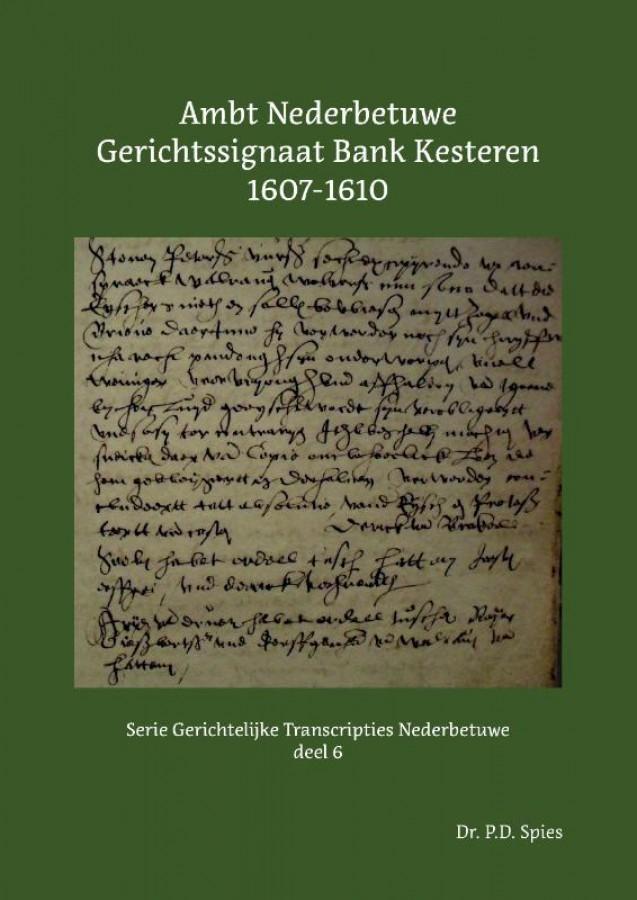 Ambt Nederbetuwe Gerichtssignaat Kesteren 1607-1610