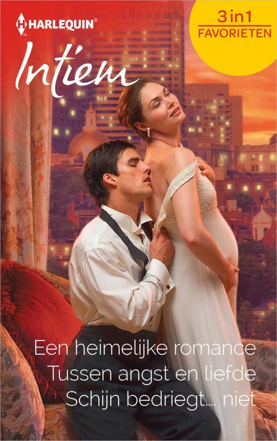 Een heimelijke romance ; Tussen angst en liefde ; Schijn bedriegt... niet