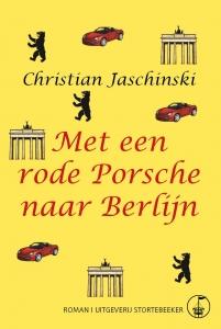 Met een rode Porsche naar Berlijn Christian Jaschinski voorflap