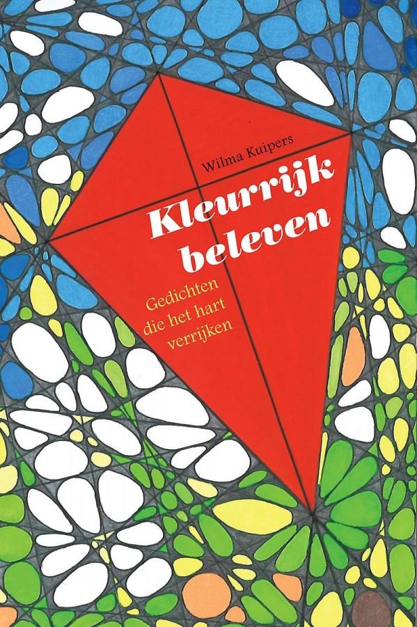 Kleurrijk Beleven - Gedichten die het hart verrijken
