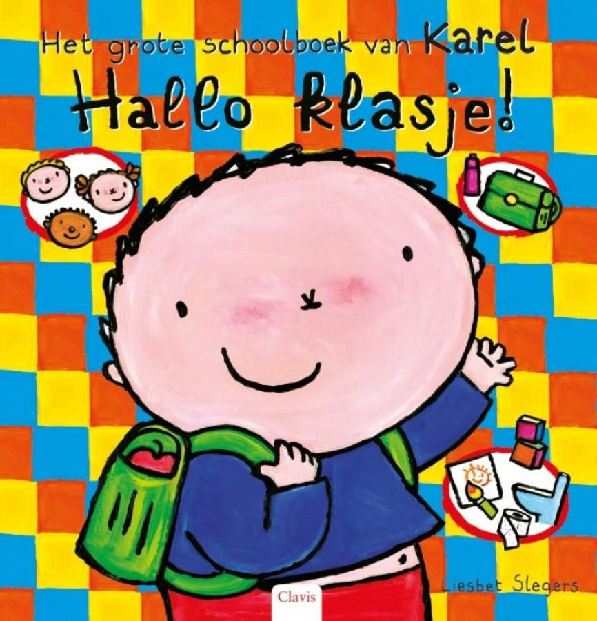 Hallo klasje! Het grote schoolboek van Karel