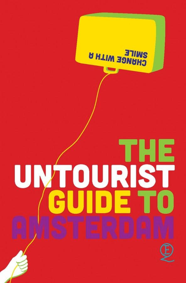 The untourist Guide to Amsterdam