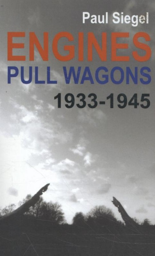 Engines Pull Wagons, 1933-1945