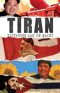 Tiran: Dictators aan de macht