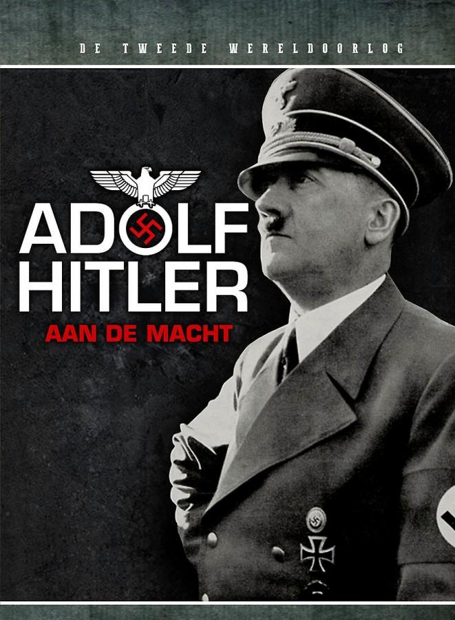 Adolf Hitler: Aan de Macht