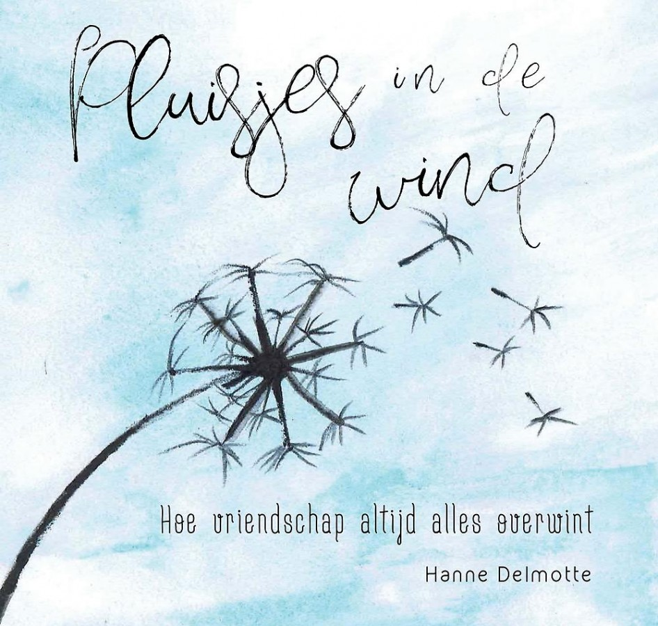 Pluisjes in de wind - Hoe vriendschap altijd alles overwint