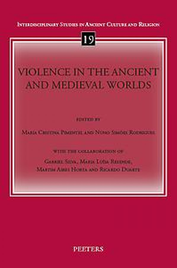 Violence in the Ancient and Medieval Worlds