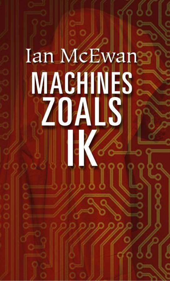 McEwan - Machines zoals ik