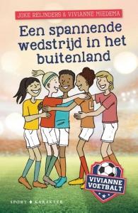 Vivianne voetbalt - Een spannende wedstrijd in het buitenland