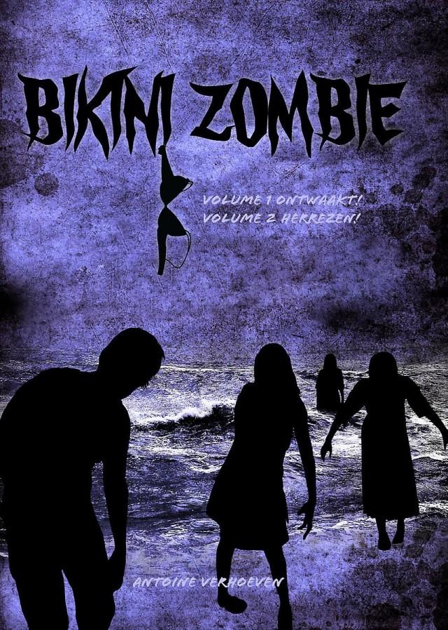 Bikini Zombie - Volume 1 Ontwaakt! & Volume 2 Herrezen!