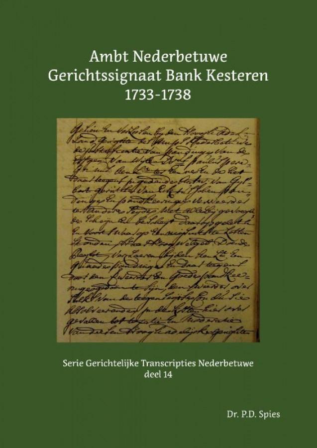 Ambt Nederbetuwe Gerichtssignaat Bank Kesteren 1733-1738