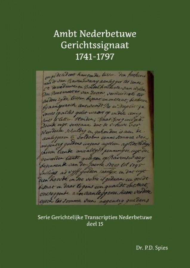 Ambt Nederbetuwe Gerichtssignaat 1741-1797