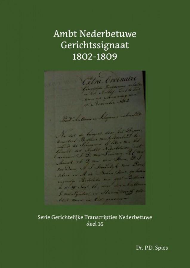 Ambt Nederbetuwe Gerichtssignaat 1802-1809