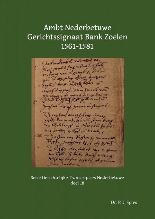 Ambt Nederbetuwe Gerichtssignaat Bank Zoelen 1561-1581