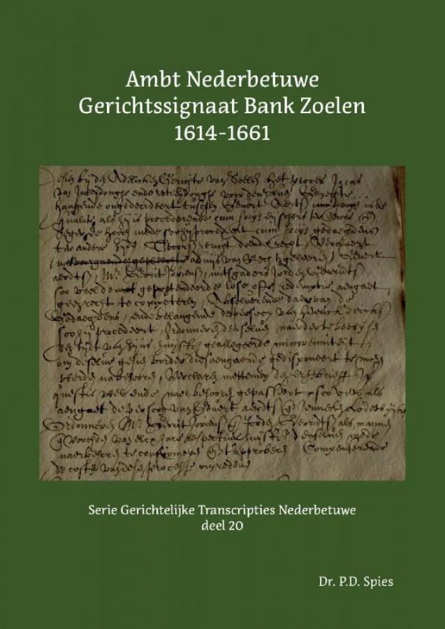 Ambt Nederbetuwe Gerichtssignaat Bank Zoelen 1614-1661