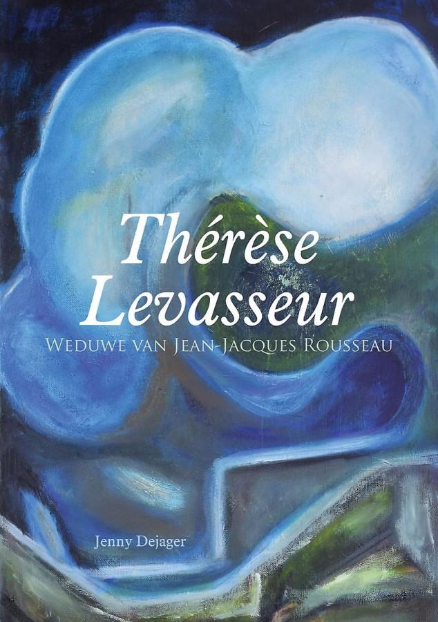 Thérèse Levasseur - Weduwe van Jean-Jacques Rousseau