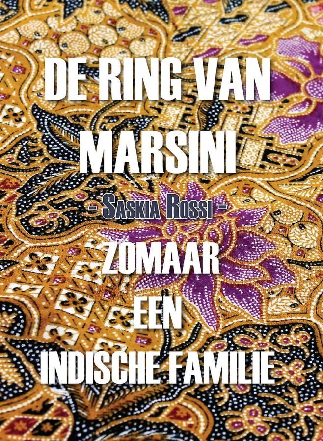 De Ring van Marsini - Zomaar een Indische familie