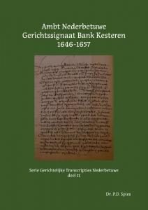 Ambt Nederbetuwe Gerichtssignaat Bank Kesteren 1646-1657