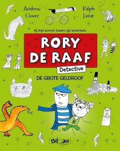 Rory de Raaf: De grote overval