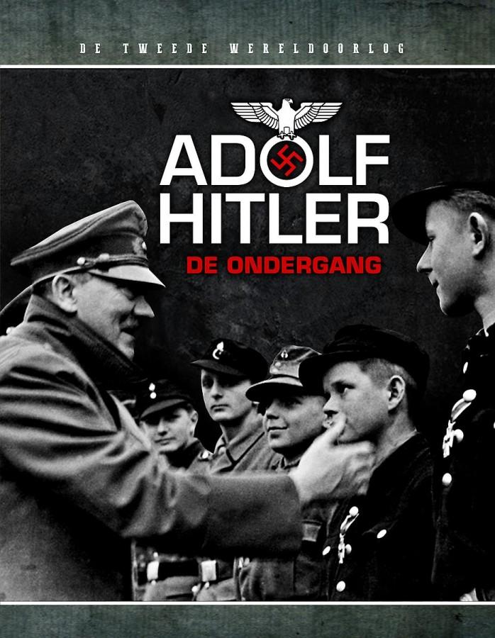 Adolf Hitler: De ondergang
