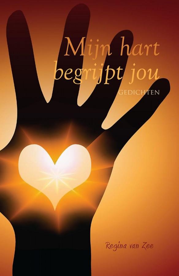 Mijn hart begrijpt jou - Spirituele gedichten over het (innerlijk) leven