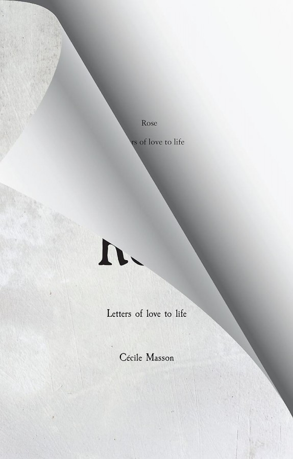 Rose - Letters of love to life
