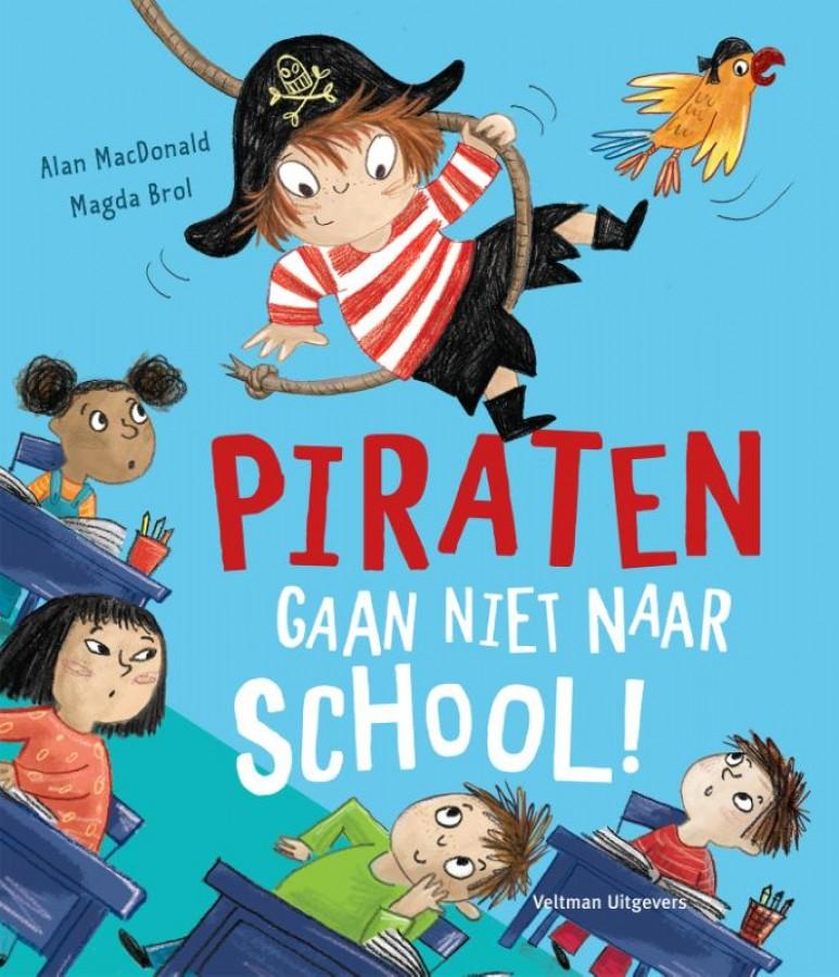 Piraten gaan niet naar school!