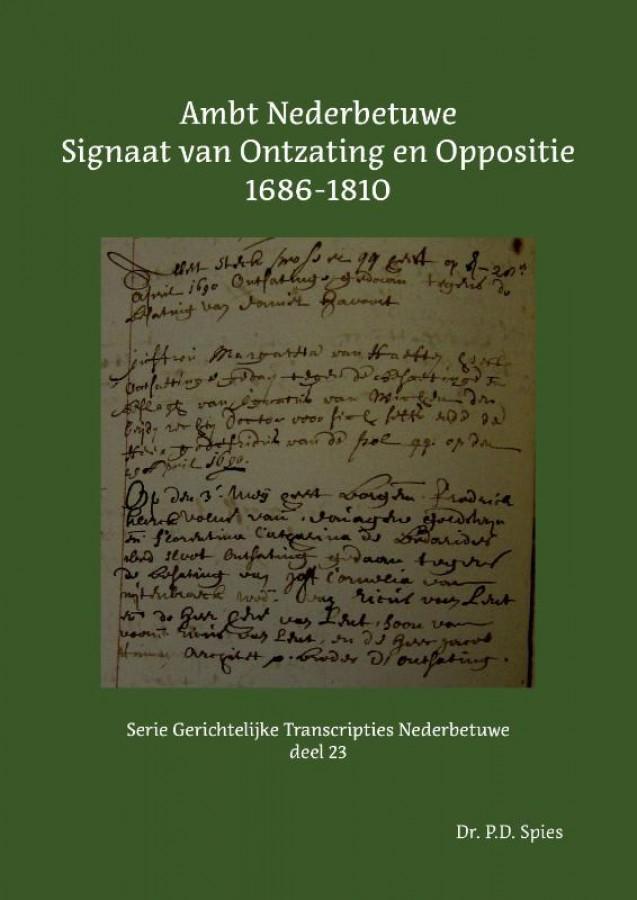 Ambt Nederbetuwe Signaat van Ontzating en Oppositie 1686-1810