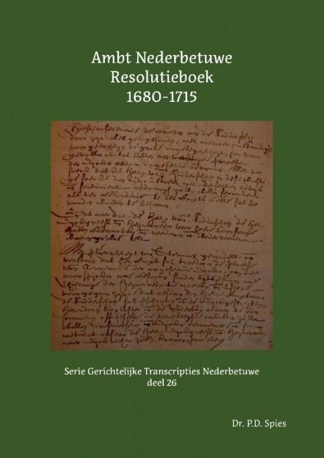 Ambt Nederbetuwe Resolutieboek 1680-1715