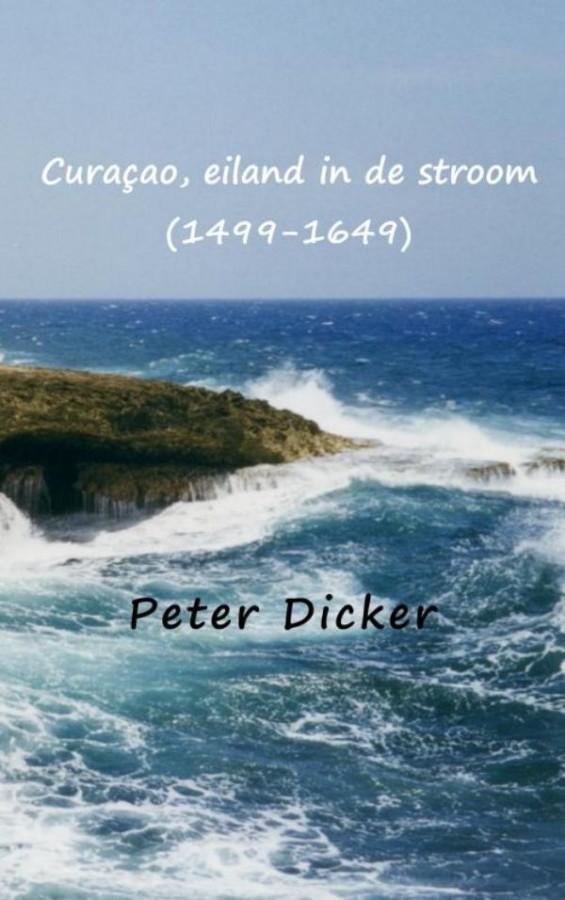 Curaçao, eiland in de stroom (1499-1649)