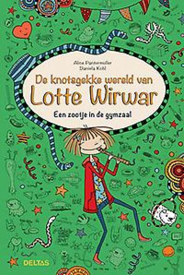 De knotsgekke wereld van Lotte Wirwar - Een zootje in de gymzaal