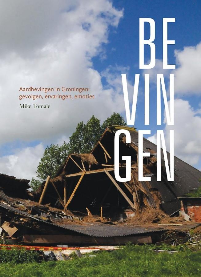 Bevingen - Aardbevingen in Groningen - gevolgen, ervaringen en emoties