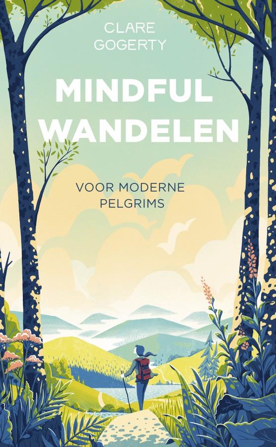 Mindful wandelen voor moderne pelgrims