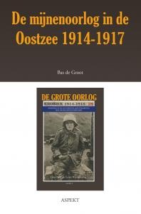 De mijnenoorlog in de Oostzee 1914-1917