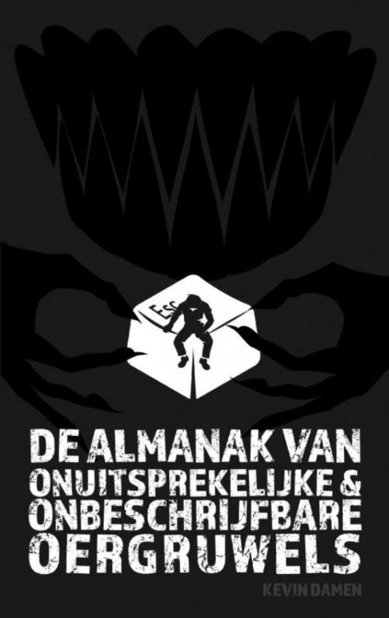 De Almanak van Onuitsprekelijke en Onbeschrijfbare Oergruwels