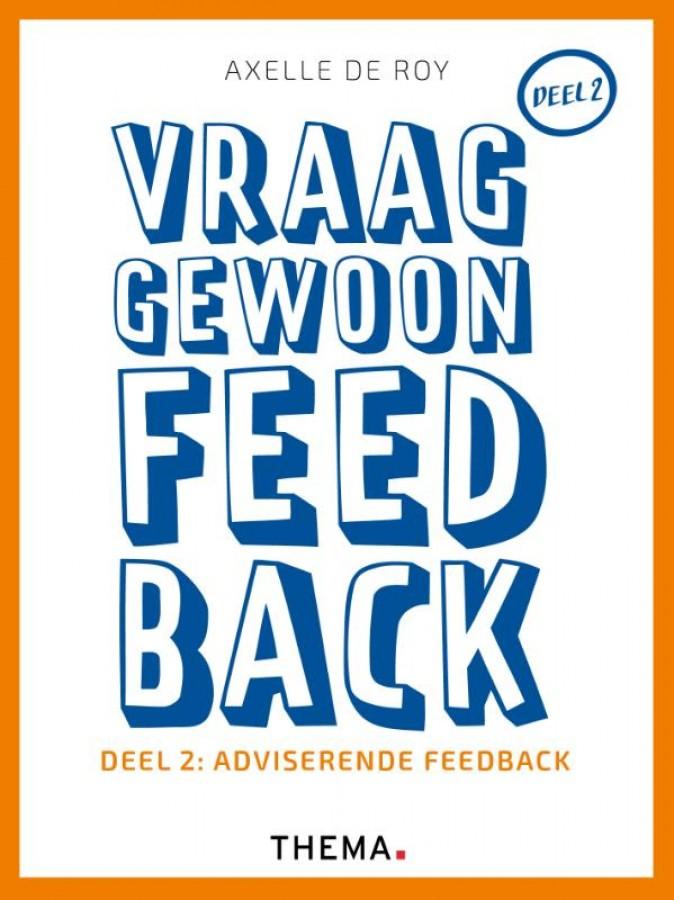 Vraag gewoon feedback - Deel 2