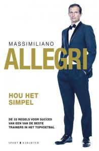 Massimiliano Allegri - hou het simpel
