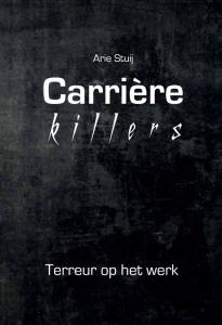 Carrièrekillers - Terreur op het werk