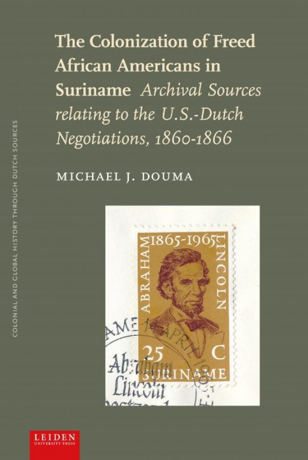 The Colonization of Freed African Americans in Suriname