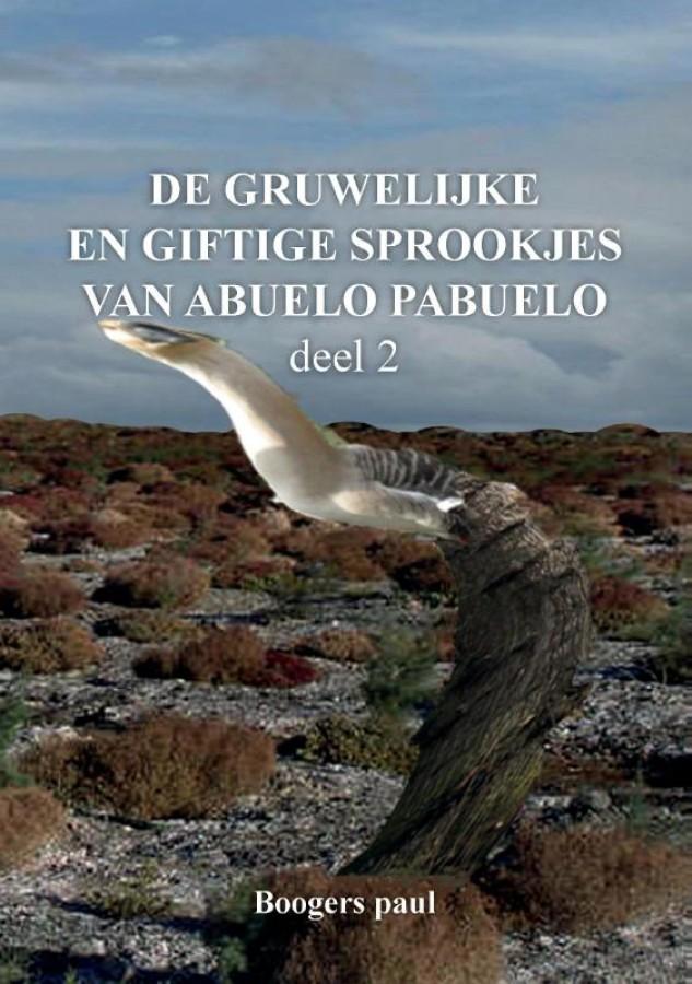 De gruwelijke en giftige sprookjes van Abuelo Pabuelo deel 2