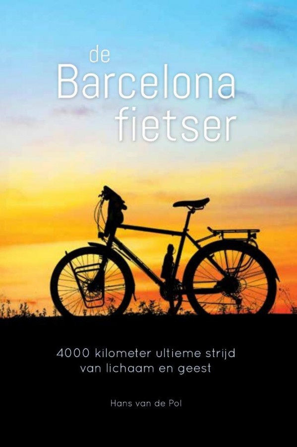 De Barcelonafietser - 4000 kilometer: ultieme strijd van lichaam en geest