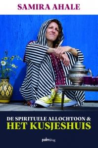 De Spirituele Allochtoon & het Kusjeshuis