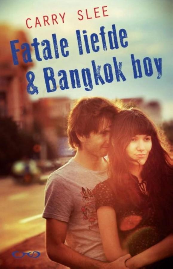 Fatale liefde & Bangkok boy