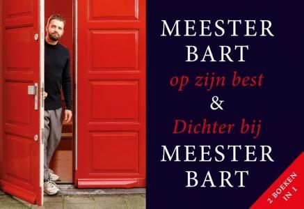 Meester Bart op zijn best + Dichter bij Meester Bart DL